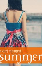 A Girl Named Summer by princessshree