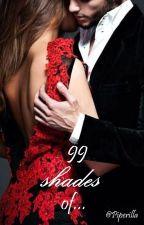 99 Shades of... (#Wattys2017) by Piperilla