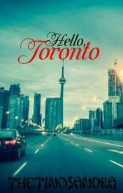 Hello  Toronto ✔ by thetinosandra