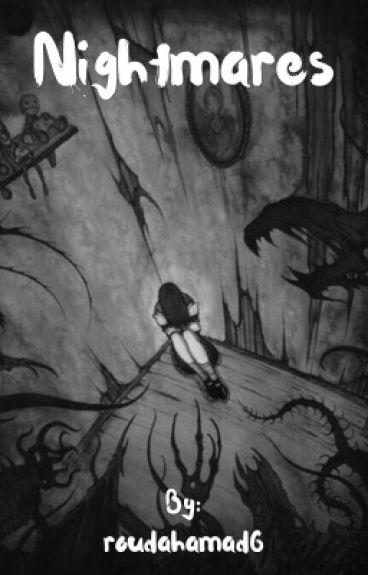 Nightmares  (complete✔️)
