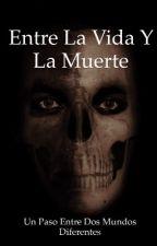 Entre la vida y la muerte by RodrigoTapia3