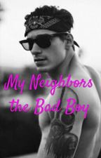 My Neighbors The Bad Boy! by Gates007