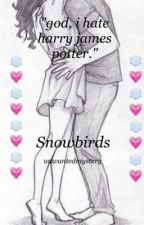 Snowbirds {harry and hermione} COMPLETED  by unwantedmystery