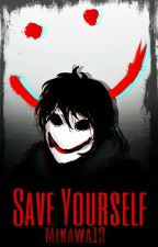 Save Yourself (Bloody painter) by Mikawa13