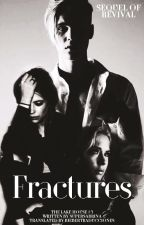 Fractures #3 TLH |Spanish Version| [j.b] by BieberTraducciones