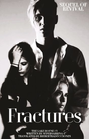 Fractures #3 TLH |Spanish Version| [j.b]