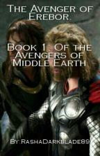 The Avenger Of Erebor by RashaDarkblade89