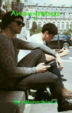 Anonymous  ||Cashton|| {COMPLETA√} by xalltimeelshx