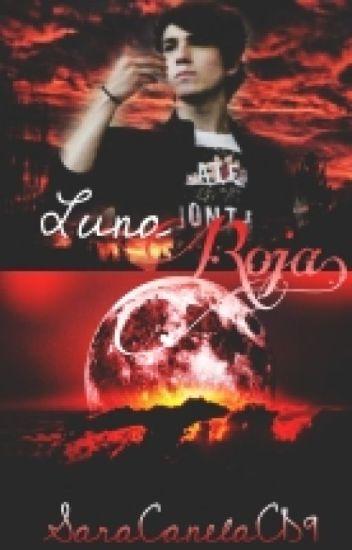 """Luna Roja"" ~Jalonso Villalnela~  [#Libro 2]"