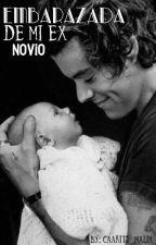 Embarazada de mi ex novio - •Harry Styles. by Caarito_Malik