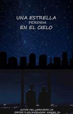 """""""Una Estrella perdida en el cielo"""" by FedeLmCai"""