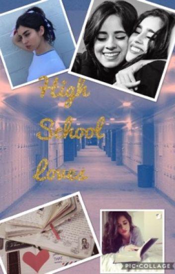 High School Loves Camren/You