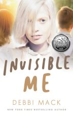 Invisible Me by DebbiMack