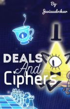 Deals And Ciphers (A Gravity Falls Reader Insert Story) by JuviaaaLockser