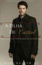 A filha de Castiel by Winchester_05