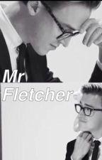 Mr Fletcher. by Another_McFly_fan