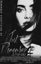 Just Remember || Cazadores de Sombras by -jlpam