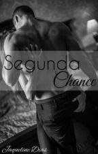 Segunda Chance by Jaquealvessd