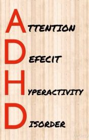 What is ADHD? by xXBetaEmeraldXx