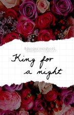 King For A Night    Kellic by dangerousghost