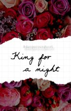 King For A Night || Kellic by dangerousghost