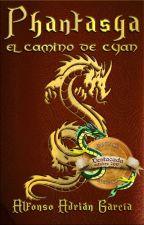 Phantasya. El camino de Cyan by AdrianGarcia73