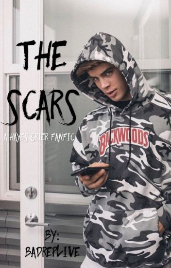 the scars : hayes grier