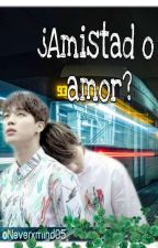 ¿Amistad o amor? [Jikook] by Neverxmind05
