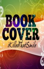 BOOK COVER(CLOSE) by iKilledThatSmile