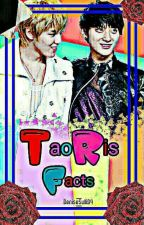 TaoRis Facts by Denise__Sulli94