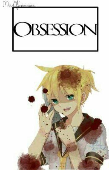 Obsession |Len Kagamine|