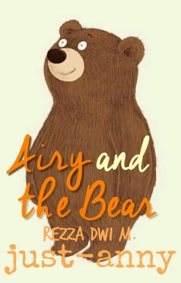 Airy and the Bear [5/5 End]