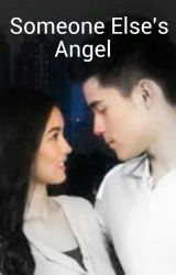 Someone Else's Angel (KimXi Fan Fiction) by KarinaFuentes