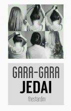 Gara-Gara Jedai by thestardim