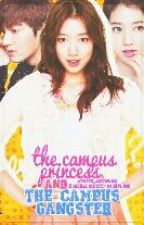The Campus Princess And The Campus Gangster by XOgeraldineXO