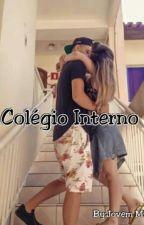 Colegio Interno! by JovemMisteriosa