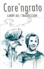 Core'ngrato - Larry (traducida español) by noeguzz