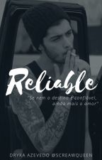 Reliable (Confiável) ;Malik by screawqueen