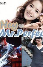 HEY MR.PERFECT!  ılıll ♥ llılı by iamDEAMiN