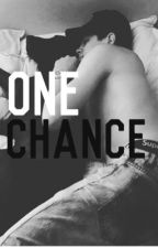 One Chance // H.G by gtaceface101