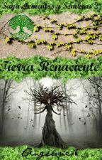 Saga Elementos y Sombras II :Tierra Renaciente by AngeloRico6