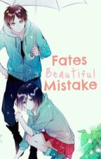 ♡Fates Beautiful Mistake♡ (Eren & Mikasa) by -queenzie-