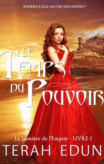 Le Temps du Pouvoir (La Lumière de l'Empire Tome 1 en Francais)