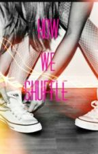 HOW WE SHUFFLE ( Oliver Heldens y Tú) by ghostwritter99