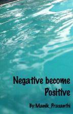 Negative become Positive by Manik_PB