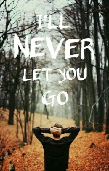 I'LL NEVER LET YOU GO ( 2da temporada de never say goodbye)|TERMINADA|