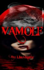 Vamolf (Completed) by PhantomSeven