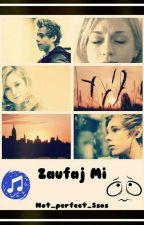 ~01~ Zaufaj Mi by _Sick_Girl_