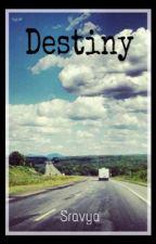 Destiny by Sravya_19