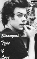 Strangest Type of Love (Harry Styles) by aeborden